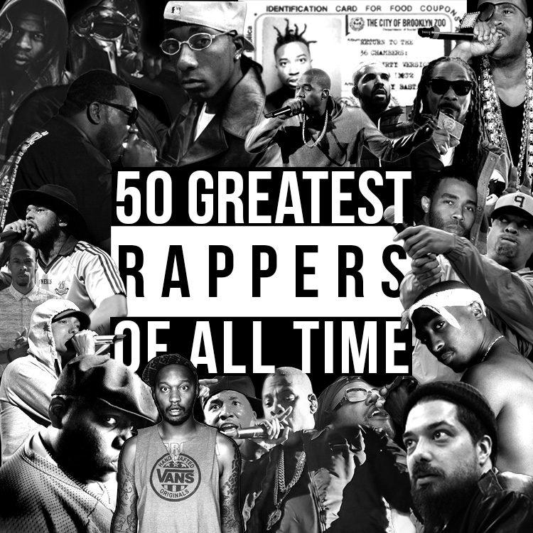 The 50 greatest rappers of all time - ranked