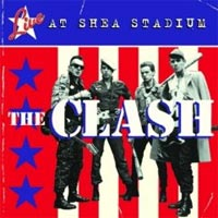 The Clash - 'Live At Shea Stadium' (Sony BMG) Released 06/10/08