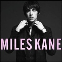 Miles Kane - 'Colour Of The Trap' (Columbia) Released: 09/05/11