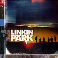Linkin Park - 'Shadow Of The Day'