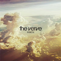 The Verve - 'Forth' (Parlophone) Released 25/08/08