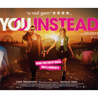 CLOSED - Win Tickets To The London Launch Of New Film You Instead