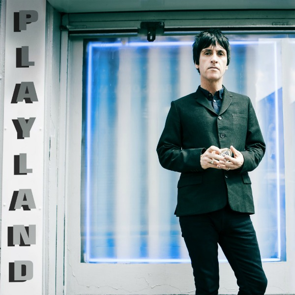 Win Johnny Marr's new album Playland on vinyl