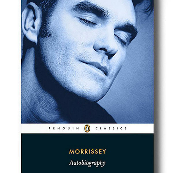 The 11 best bits from Morrissey's new Autobiography