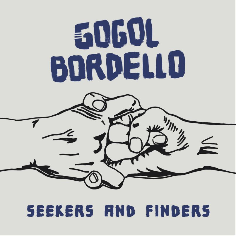 Gogol Bordello Seekers and Finders album review