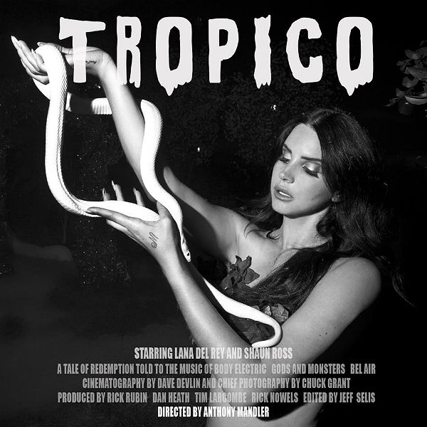 Lana Del Rey reveals poster for short film, Tropico