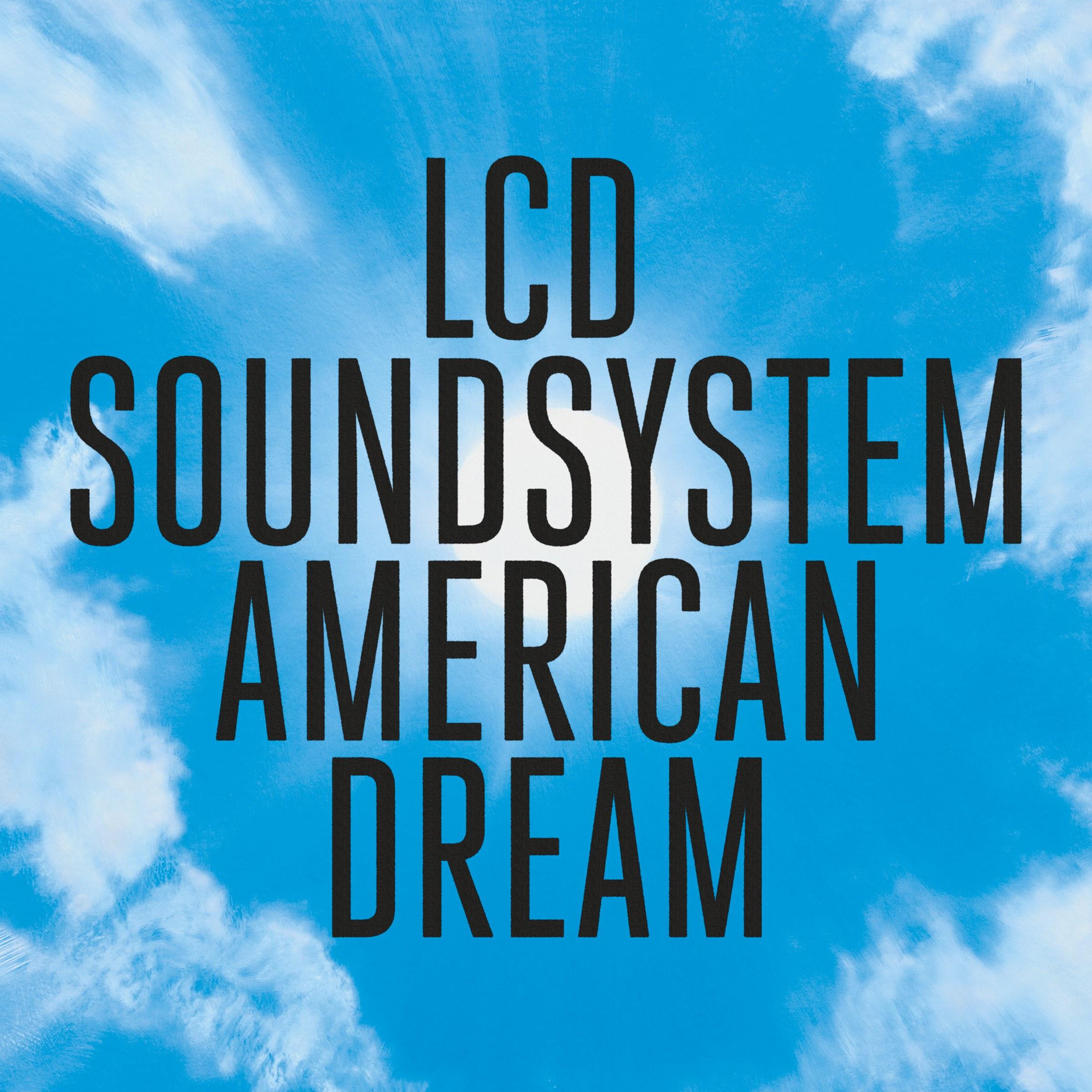 LCD Soundsystem american dream james murphy dfa