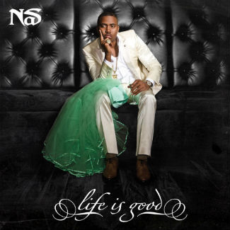 Nas 'Life Is Good' (Def Jam)
