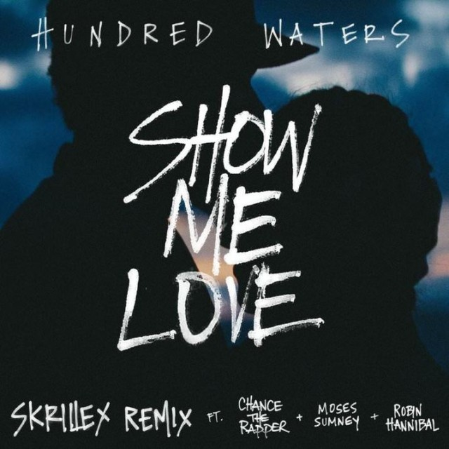 Chance the Rapper & Skrillex team up on Hundred Waters' 'Show Me Love' remix