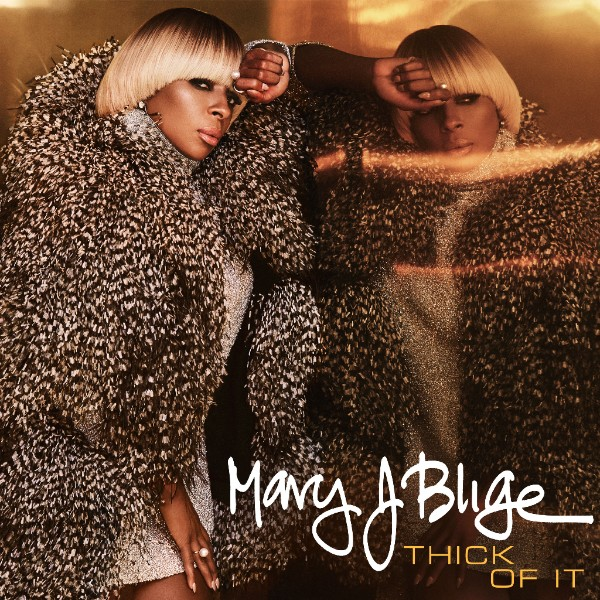 Mary J. Blige reveals new single 'Thick of It'