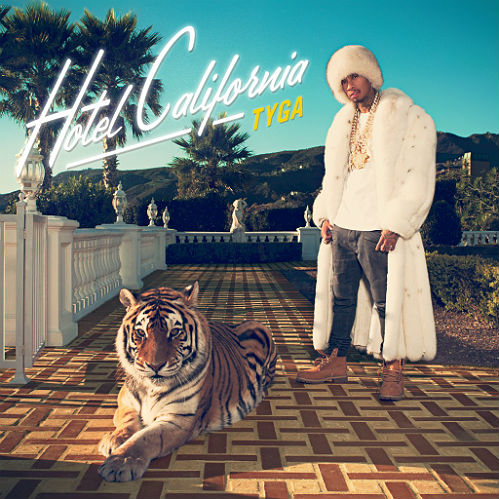 9898165_Tyga_Cover_Hotel_California-1024x1024.jpg